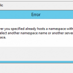 DFS: Server Specified Already Hosts Namespace with This Name