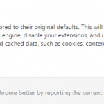 Reset Google Chrome Browser Settings to Original Defaults