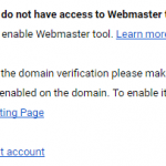 Do Not Have Access to Webmaster Tools When Verifying Domain in Google Apps