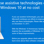 Free Upgrade to Windows 10 Loophole via Assistive Technology Ends on December 31, 2017