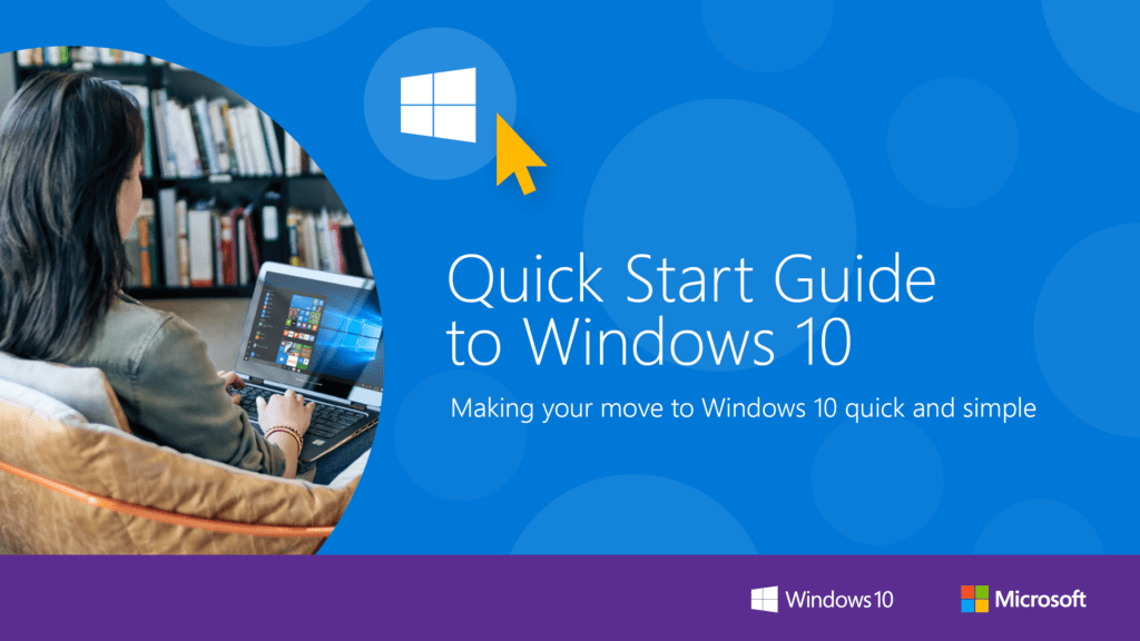 Quick Start Guide to Windows 10