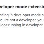 Remove Disable Developer Mode Extensions Warning Popup in Chrome / Edge
